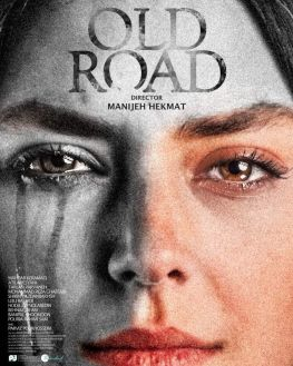 The Old Road Iranian Film